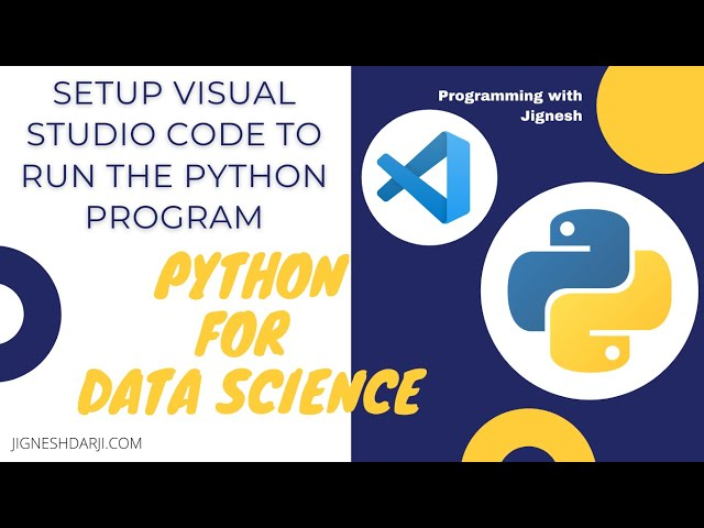 How to setup Visual Studio Code to run the Python program? | Getting Started with Python in VS Code