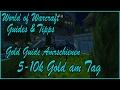 WoW Guide: Goldguide Armschienen Obliterumschmiede Schneider Schmied etc[DEUTSCH / GERMAN]