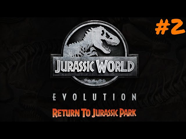 Jurassic World Evolution #2 🦖 Zurück zum Jurassic Park DLC 🦕 Lets Play Deutsch