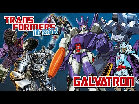 TRANSFORMERS: THE BASICS on GALVATRON