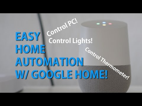 Easy Home Automation w/ Google Home! [HOWTO]
