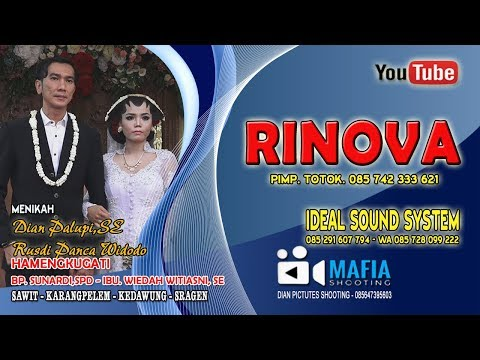 LIVE RINOVA CAMPURSARI//IDEAL SOUND SYSTEM//LIVE SAWIT - KARANGPELEM