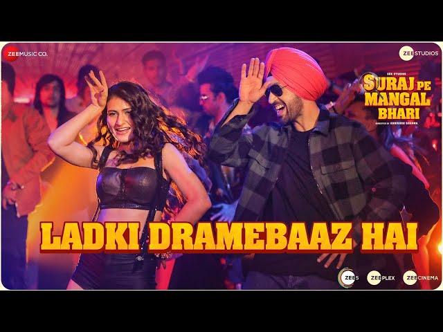 Ladki Dramebaaz Hai - Suraj Pe Mangal Bhari | Diljit | Manoj | Fatima | Javed Mohsin