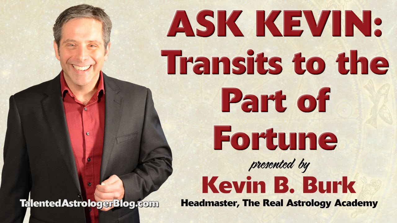 Ask Kevin: Transits to the Part of Fortune