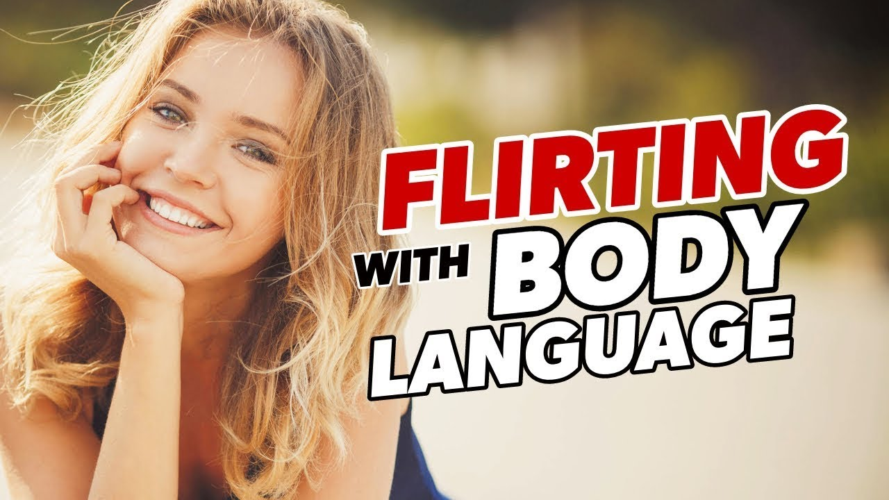 Women flirting body language