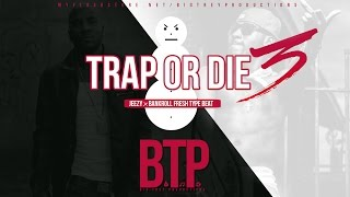 jeezy x bankroll fresh x d rich x shawty redd type beat trap or die 3 prod by btp