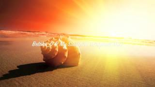 Betoko - U R My Sunshine (Original Mix)