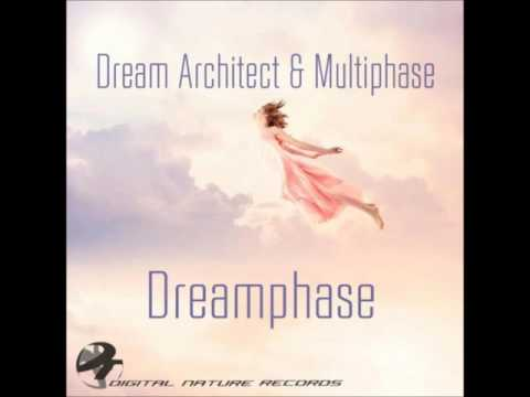 Dream Architect & Multiphase - Dreamphase...