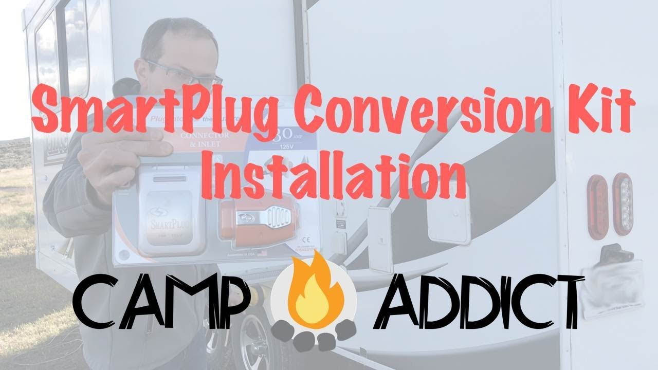 Installing a 30 amp SmartPlug Conversion Kit on a Travel Trailer - Camp  Addict