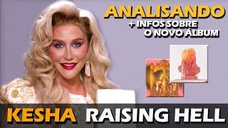 Baixar ANALISANDO | KESHA - RAISING HELL + INFOS DO NOVO ÁLBUM