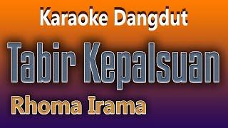 TABIR KEPALSUAN - RHOMA IRAMA ( KARAOKE DANGDUT TANPA VOKAL )