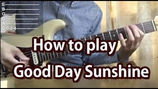 How to play Good Day Sunshine-The Beatles-Guitar Tutorial with tabs