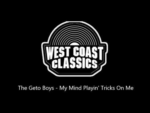 The Geto Boys - My Mind Playin' Tricks On Me