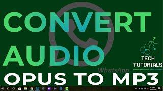 How to Convert Audio Files (Opus To Mp3) - Tech Tutorials screenshot 3