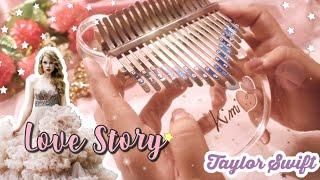Taylor Swift - Love Story | Kalimba Cover with Tabs & Lyrics ♡