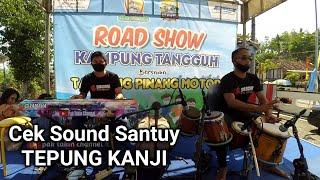 Download Lagu Cek Sound Santuy TEPUNG KANJI | aZkia naDa mp3