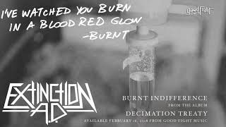 Extinction A.D. - Burnt Indifference [OFFICIAL STREAM]