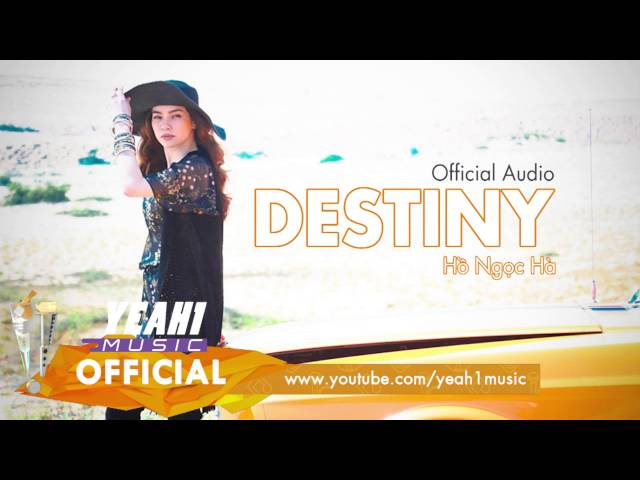 Destiny | Hồ Ngọc Hà | Official Audio