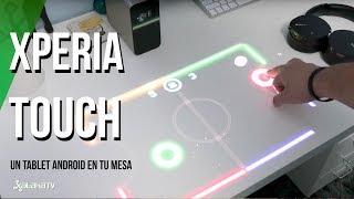 Xperia Touch, convierte tu mesa en un tablet Android. Review en español