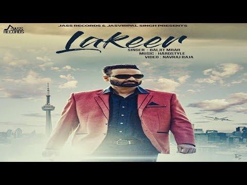 Lakeer | (Full HD) | BaljitMrar | New Punjabi Songs 2018 | Latest Punjabi Songs 2018