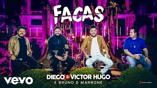 Diego & Victor Hugo, Bruno & Marrone - Facas (Ao Vivo)