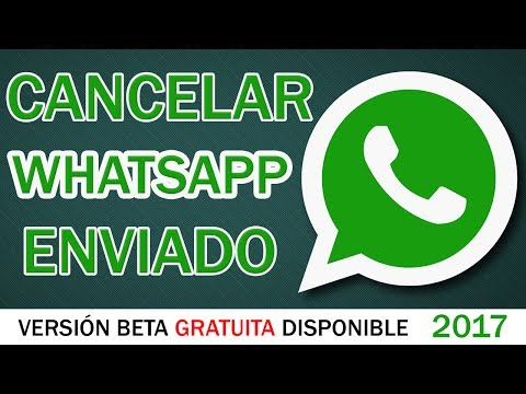 CANCELAR BORRAR mensaje Whatsapp ENVIADO ¿Se Puede?   Función GRATIS Android & IOS 2017