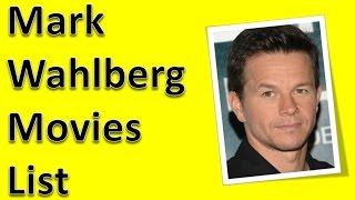 Mark wahlberg  movies list