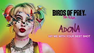 ADONA - Hit Me With Your Best Shot from Birds of Prey: The Album