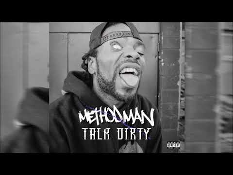 Method Man - Talk Dirty (Explicit)