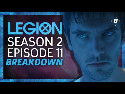 Legion Season 2: Episode 11 Season Finale Breakdown!