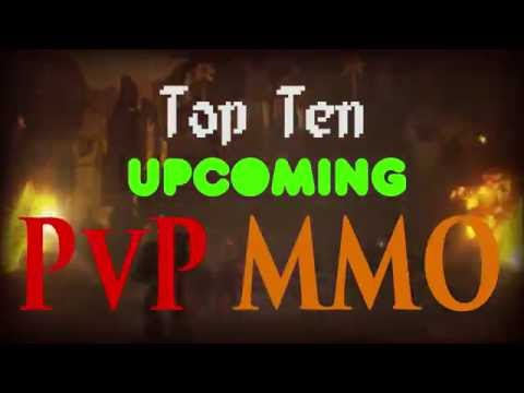 Top Ten Upcoming PVP MMO 2016 - 2017