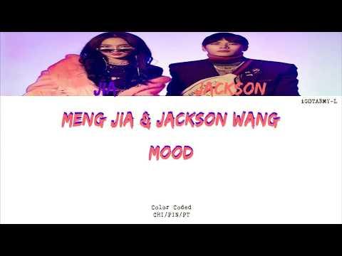 Meng Jia & Jackson Wang (GOT7) - MOOD (CHI/PIN/PT-BR) [Color Coded]
