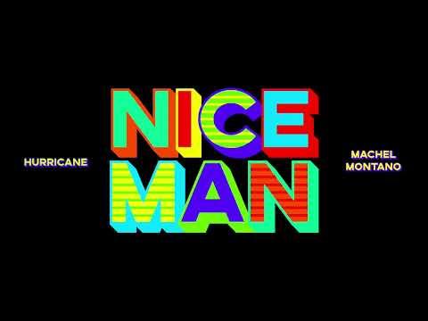 Nice Man (Official Audio) | Hurricane x Machel Montano | Chutney Soca 2020