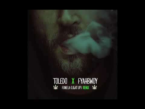 Toledo ft. Fyahbwoy - Fumela (Light Up) Remix 2018