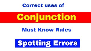 Correct Uses Of Conjunction |Must Know Rules For Spotting Errors| Bank PO|CLerk | IPPB PO [In Hindi]
