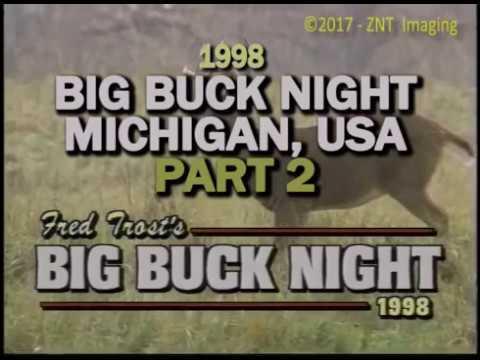 1998 Big Buck Night  Michigan USA - Part 2 of 3