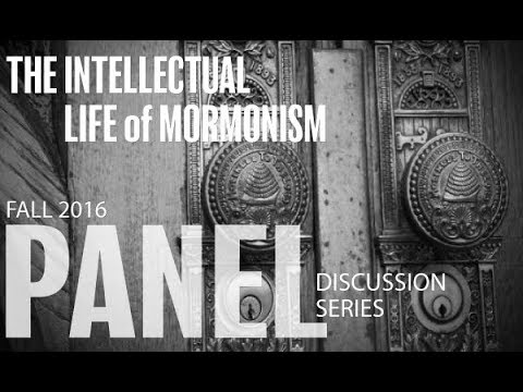 PANEL IV: The LDS Church and the Academic Study of Mormonism: Institutional Dynamics