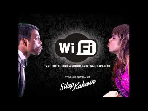 WiFi - Santesh x Sunitha Sarathy (Chennai) x Rabbit Mac x Rubba.Bend // Official Audio 2014