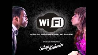 WiFi - Santesh feat. Sunitha Sarathy (Chennai), Rabbit Mac, Rubba.Bend (OFFICIAL AUDIO)