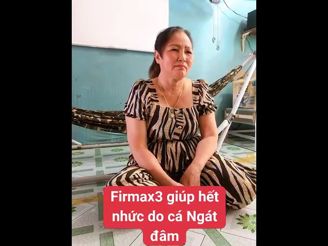 Firmax3 giúp hết nhức do cá ngát đâm