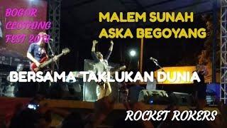 ROCKET ROKER - BERSAMA TAKLUKAN DUNIA | BOGOR CLOTHING FEST 2018