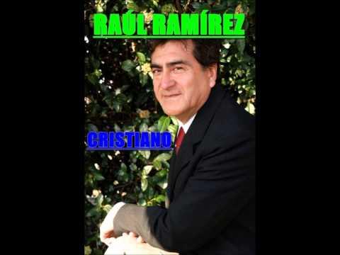 Raúl Ramírez - Todo Lo Que Hago,Lo Hago Por Ti