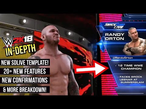 WWE 2K18 News: NEW SMACKDOWN TEMPLATE!, 20+ NEW FEATURES, NEW CONFIRMATIONS, & More! [#WWE2K18]