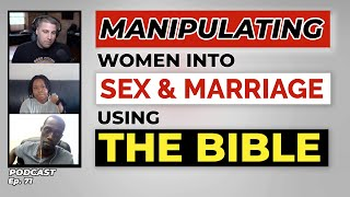 Manipulating Women into SEX & Marriage using the Bible! | Acts2and42 Podcast