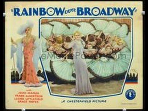 Rainbow Over Broadway (1933) Richard Thorpe