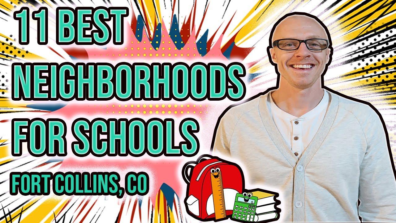Top 11 Neighborhoods for Schools in Fort Collins