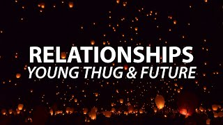 I Know How To Make The Girl Go Crazy | Young Thug - Relationship (Feat. Future) | TikTok