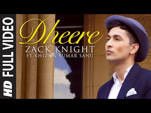 Exclusive: 'Dheere' FULL VIDEO Song | Zack Knight | T-Series