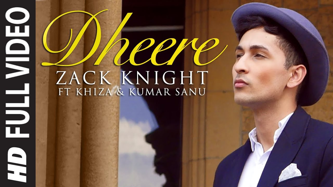 Exclusive: u0026#39;Dheereu0026#39; FULL VIDEO Song : Zack Knight : T-Series - YouTube
