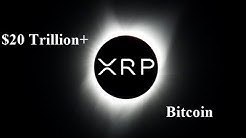 Crypto To Eclipse $20 Trillion And Ripple XRP Overtake Bitcoin